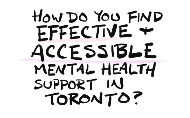 How do you find effective and accessible mental health support in Toronto?